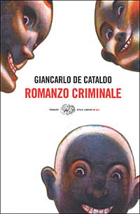 Giancarlo De Cataldo - Romanzo Criminale (copertina)