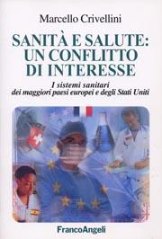 Marcello Crivellini: Sanità e salute: un conflitto di interesse (copertina)