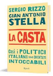 Sergio Rizzo, Gian Antonio Stella - La Casta - Rizzoli (copertina)