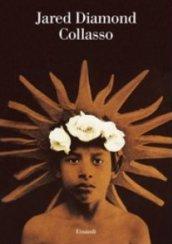 Jared Diamond - Collasso, come le società scelgono di morire o di vivere (copertina del libro) - edizioni Einaudi
