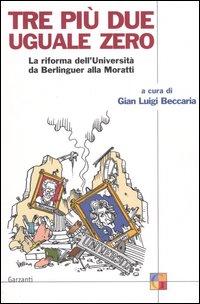 Gian Luigi Beccaria - Tre più due uguale zero (copertina del libro)
