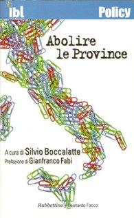 Silvio Boccalatte - Abolire le Province