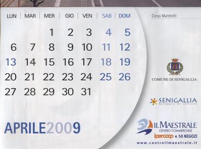 Aprile 2009 secondo il Sindaco