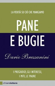 Dario Bressanini, pane e bugie